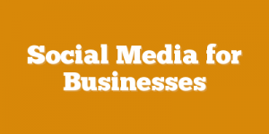 Social Media for Businesses