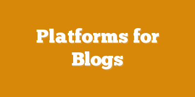 Platforms for Blogs